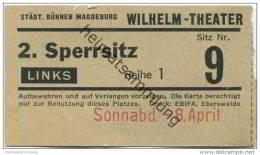 Deutschland - Magdeburg - Städtische Bühnen Magdeburg - Wilhelm-Theater - Eintrittskarte 40er Jahre - Eintrittskarten