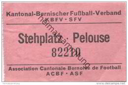 Schweiz - Bern - Kantonal-Bernischer Fussball-Verband KBFV SFV - Eintrittskarte Stehplatz - Eintrittskarten