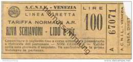 Italien - A.C.N.I.L. Venezia - Biglietto - Ticket Fahrkarte - 100 Lire - Europa