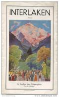 Schweiz - Interlaken 1931 - Faltblatt Mit 7 Abbildungen - In Französischer Sprache - Druck Otto Schlaefli AG Interlaken - Svizzera