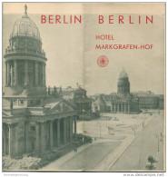 Berlin 30er Jahre - Hotel Markgrafen-Hof - 8 Seiten Mit 14 Abbildungen 4 Davon Innenansichten - Stadtplan Der Innenstadt - Berlin