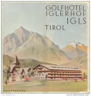 Igls Tirol - Golfhotel Iglerhof 40er Jahre - Faltblatt Mit 16 Abbildungen - Titelbild Signiert Prachensky - Oesterreich