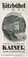 Kitzbühel - Hotel Und Pension Kaiser 40er Jahre - Faltblatt Mit 6 Abbildungen - Oesterreich