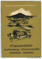 Unser Kleines Wanderheft - Frauenstein 1964 - Rechenberg - Bienenmühle - Holzhau Nassau - 64 Seiten Mit 4 Abbildungen Un - Saxe