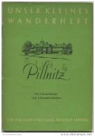 Unser Kleines Wanderheft - Pillnitz 1953 - 30 Seiten Mit 4 Abbildungen Und 2 Karten - Heft Nr. 2 - Herausgeber VEB Bibli - Saxe