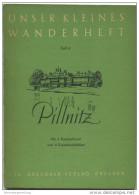 Unser Kleines Wanderheft - Pillnitz 1951 - 30 Seiten Mit 4 Abbildungen Und 2 Karten - Heft Nr. 2 - Herausgeber VVV Dresd - Saxe
