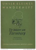 Unser Kleines Wanderheft - Die Wälder Um Bärenburg 1953 - 36 Seiten Mit 4 Abbildungen Und 2 Karten - Heft Nr. 11 - Herau - Saxe