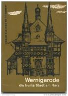 Unser Kleines Wanderheft - Wernigerode 1967 - 64 Seiten Mit 4 Abbildungen Und 2 Karten - Heft Nr. 45 - VEB F. A. Brockha - Saxe-Anhalt