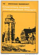 Brockhaus-Wanderheft - Schwarzenberg Auersberg Johanngeorgenstadt Rittersgrün 1976 - 70 Seiten Mit 4 Abbildungen Und 2 K - Saxe