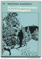 Brockhaus-Wanderheft - Oberwiesenthal Fichtelberggebiet 1974 - 68 Seiten Mit 4 Abbildungen Und 2 Karten - Heft Nr. 85 - - Saxe