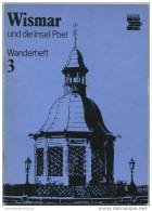 Wanderheft - Wismar Insel Poel 1981 - 72 Seiten Mit 4 Abbildungen Und 2 Karten - Heft Nr. 3 - VEB F. A. Brockhaus Verlag - Mecklenburg-Vorpommern