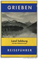 Österreich - Grieben - Land Salzburg Und Salzkammergut 1957 - Oesterreich