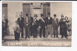 CARTE PHOTO - COMMUNE LIBRE DE FARAMAND MAIRERIE - LIBERTE GAITE FRATERNITE - 39 - France