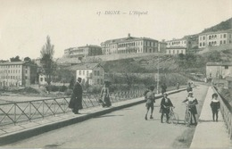 Digne 1917; L'Hôpital - Voyagé. (17. (Aux Dames De France) - Digne