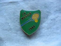 Pin's Du Tennis Club De MUSSIG 1984 - Tennis