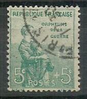 TIMBRE - 1917-18 Oblitéré Au Profit Des Orphelins De La Guerre N°149 - Catalogue Yvert & Tellier 2012 - Côte 20 Euros - France