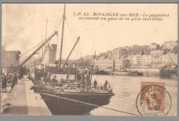 CPA 62 - Boulogne Sur Mer - Le Paquebot Accostant Au Quai De La Gare Maritime - Boulogne Sur Mer