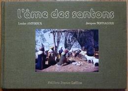 LIVRE L'AME DES SANTONS -QUAND L'ARGILE SE FAIT PAROLE -AMPHOUX -BONNADIER -1982 - Art