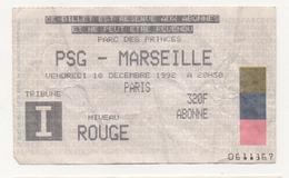 TICKET BILLET FOOT FOOTBALL OM OLYMPIQUE DE MARSEILLE PSG 1992 - Football