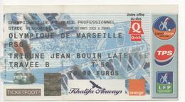 TICKET BILLET FOOT FOOTBALL OM OLYMPIQUE DE MARSEILLE PSG 2003 - Football