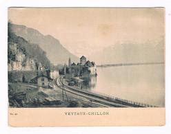 Grande  Cpa -   VEYTAUX - CHILLON - Lac Léman - Chateau - Chemin De Fer - 5788 - VD Vaud