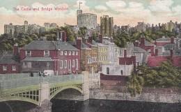 WINDSOR - THE CASTLE @ BRIDGE - Windsor