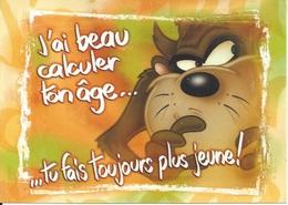 CPM  Looney Tunes J'ai Beau Calculer Ton âge  Tu Fais Toujours Plus Jeune - Bandes Dessinées
