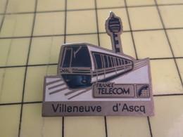 Sp01 Pin's Pins : Rare Et Belle Qualité  FRANCE TELECOM / METRO VILLENEUVE D'ASCQ - France Telecom