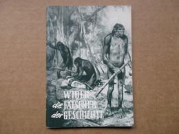 Wider Die Fälscher Der Geschichte - Livres, BD, Revues