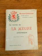NAMUR EXTENSION:LA VALLEE DE LA MEUSE PITTORESQUE (ENTRE NAMUR ET GIVET)-64 PAGES + OU - 1907 - België