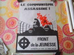 LE COMMUNISME ASSASSINE! FRONT DE LA JEUNESSE 62cm/44cm  4 DECEMBRE 1974 - Manifesti