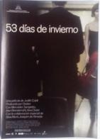 Folleto De Mano. Película 53 Días De Invierno. Mercedes Sampietro. Silvia Munt. Celso Bugallo - Merchandising
