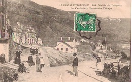 LE CANTAL PITTORESQUE  Vallée Du Falgoux LE VAULMIER  Entrée Du Village(très Animée) - Altri Comuni