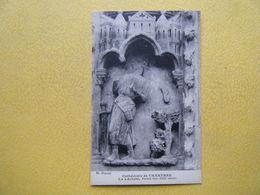 CHARTRES. La Cathédrale. Le Portail Sud. La Lâcheté. - Chartres