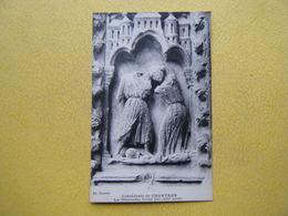 CHARTRES. La Cathédrale. Le Portail Sud. La Discorde. - Chartres