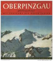Oberpinzgau 60er Jahre - 16 Seiten Mit 29 Abbildungen Und Einer Reliefkarte über 4 Seiten H. Oberschneider - Oesterreich