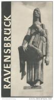 Ravensbrück - Nationale Mahn- Und Gedenkstätte Ravensbrück 1959 - 24 Seiten Mit Vielen Abbildungen - Brandenburg