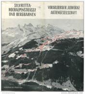 Silvretta-Hochalpenstrasse Und Bergbahnen - Vorarlberger Jllwerke AG - 16 Seiten Mit 13 Abbildungen - Beiliegend Fahrpla - Oesterreich