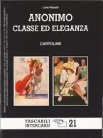 L2425_15  - ANONIMO CLASSE ED ELEGANZA  - CARTOLINE - Illustratori & Fotografie