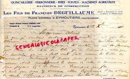 87 - EYMOUTIERS- RARE LETTRE MANUSCRITE LES FILS DE FRANCOIS DEGUILLAUME-PLACE D' ARMES-QUINCAILLERIE FERRONNERIE-1934 - Artigianato