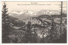 SEMMERING - Blick Auf Die Kalte Rinne, Polleroswand, Krauselklause U. Raxalpe - Semmering