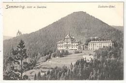 SEMMERING - Südbahn Hotel - Semmering