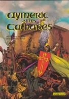 AYMERIC ET LES CATHARES--dessins De Gérald FORTON--voir 2 Scans - Comics
