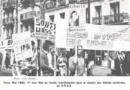 CPM - Photo J R Gendre - Paris Mai 1980 Fête Du Travail - Manifestation Pour Le Respect Des Libertés Syndicales En URSS - Evenementen