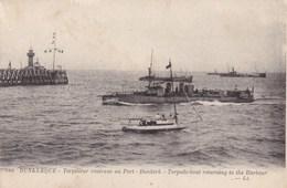 Dunkerque Torpilleur Rentrant Au Port Dunkirk Torpedo Boat (pk49638) - Dunkerque