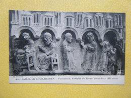 CHARTRES. La Cathédrale. Le Portail Royal. La Visitation Et La Nativité. - Chartres