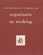 Gedenkboek EXPO 58 - Organisatie En Werking - Histoire
