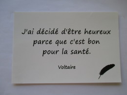 """Voltaire  """" J'ai Décidé D'être Heureux Parce Que C'est Bon Pour La Santé """" - Ecrivains"""