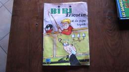 EO BIBI FRICOTIN N°70 BIBI FRICOTIN ET LA PIPE ROYALE   LACROIX - Bibi Fricotin