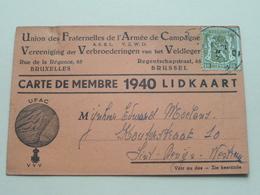 Lidkaart 1940 Carte De Membre VEREENIGING Der VERBROEDERINGEN Van Het VELDLEGER / Fraternelles De L'Armée De Campagne ! - Documents